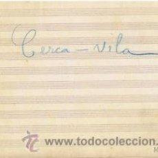Partituras musicales: MUSICA.PARTITURA AUTOGRAFIADA.CERCA VILA.C1920.PAGS.47. AUTOR MUSICA : RODRIGUEZ ALCANTARA. Lote 32545183