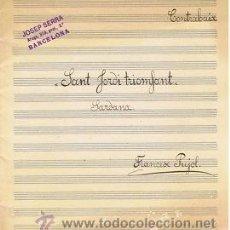 Partituras musicales: MUSICA.PARTITURA AUTOGRAFIADA.SANT JORDI TRIOMFANT.C1920.PAGS11.AUTOR MUSICA : FRANCESC PUJOL . Lote 32545472