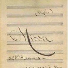 Partituras musicales: MUSICA.PARTITURA MANUSCRITA.MISSA DEL SANTÍSIMO SACRAMENTO.C.1920.PAGS.10.AUTOR MUSICA :JOSE RIBERA . Lote 32571122