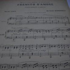 Partituras musicales: PARTITURA. ALFREDO BARBIROLLI: FREMITO D'AMORE. VALSE LENTE. PARIS, GALLET, 1906, 5 PAGS.. Lote 32580031