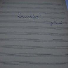 Partituras musicales: PARTITURA MANUSCRITA. J. FAURE: CRUCIFIX!. 2 HOJAS. Lote 32639759