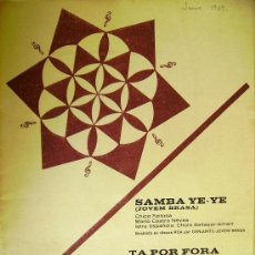 Partituras musicales: PARTITURAS PARA CONJUNTOS: SAMBA YE-YE - TA POR FORA - EDICIONES MUSICALES RCA 1969.. Lote 32998208