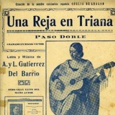 """Partitions Musicales: PARTITURA """"UNA REJA EN TRIANA"""", PASODOBLE, CREACIÓN DE OFELIA DE ARAGÓN. Lote 33067323"""