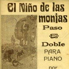 """Partituras musicales: PARTITURA """"EL NIÑO DE LAS MONJAS"""", PADOSBLE DE FONT DE ANTA. Lote 33067418"""