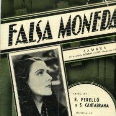 "Partituras musicales: PARTITURA ""FALSA MONEDA"", ZAMBRA CREACIÓN DE IMPERIO ARGENTINA EN LA PELÍCULA ""MORENA CLARA"". Lote 33069748"