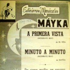 Partituras musicales: PARTITURAS PARA CONJUNTOS: A PRIMERA VISTA - MINUTO A MINUTO - EDICIONES MUSICALES MAYKA.. Lote 33168726