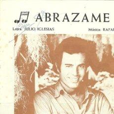 Partituras musicales: JULIO IGLESIAS PARTITURA DE LA CANCION ABRAZAME. Lote 33174060