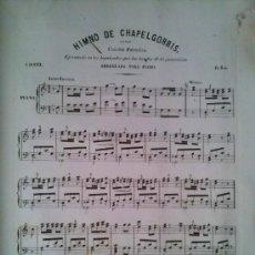 Partiture musicali: RARISIMO HIMNO DE CHAPELGORRIS. BILBAO. CANCION PATRIOTICA. GUERRA CARLISTA. CARLISMO. Lote 33180326