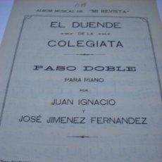 Partituras musicales: PARTITURA PARA PIANO. JUAN IGNACIO Y JOSE JIMENEZ FERNANDEZ: EL DUENDE DE LA COLEGIATA. PASO DOBLE.. Lote 33249309