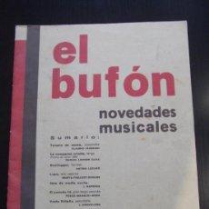 Partituras musicales: PARTITURA REVISTA EL BUFON N 43 AÑO 1931 VARIAS.. TEMPLE DE ACERO LA COMPARSA CRIOLLA BOOTLEGGER.... Lote 33432235