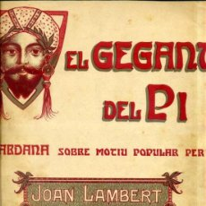 Partituras musicales: EL GEGANT DEL PI -SARDANA, PER JOAN LAMBERT (1908) ILUSTRACIÓN MODERNISTA. Lote 122438723