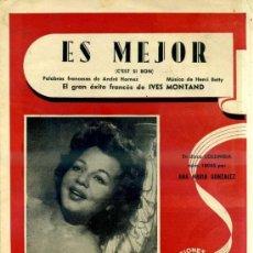 Partituras musicales: ANA MARÍA GONZÁLEZ : ES MEJOR (C'EST SI BON). Lote 33751366
