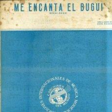 Partituras musicales: ME ENCANTA EL BUGUI (BUGUI BUGUI). Lote 33751536