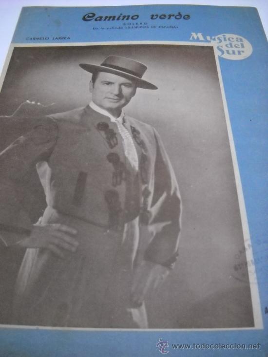 PARTITURA. CARMELO LARREA: CAMINO VERDE. BOLERO. MUSICA DEL SUR, 1955. 2 HOJAS (Música - Partituras Musicales Antiguas)