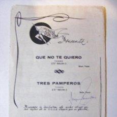 Partituras musicales: PARTITURA, QUENO TE QUIERO, TRES PAMPEROS, DON TOM. Lote 34797343
