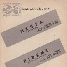Partituras musicales: MURILLO (L.)& BAZ (M)/ PECKER (L.) & MORCILLO (M.). MENTA (CHA CHA CHA) / PIDEME (SWING-CHA CHA CHA). Lote 35175136