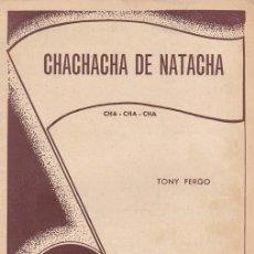 Partituras musicales: FERGO, TONY. CHA CHA CHA DE NATACHA ( CHA CHA CHA). EDICIONES INTERNACIONALES DE MÚSICA MODERNA, BAR. Lote 35185353