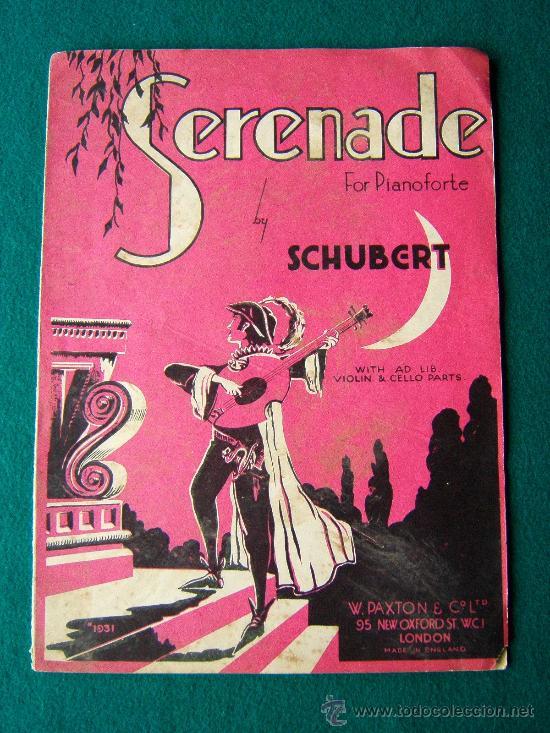 SERENADE - (SHUBERT) - FOR PIANOFORTE - VIOLIN & CELLO PARTS - PARTITURA MUSICAL - 1935 (Música - Partituras Musicales Antiguas)