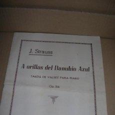 Partituras musicales: A ORILLAS DEL DANUBIO AZUL. TANDA DE VALSES PARA PIANO. OP 314. JUAN STRAUSS. UNIÓN MUSICAL ESPAÑOLA. Lote 35382920