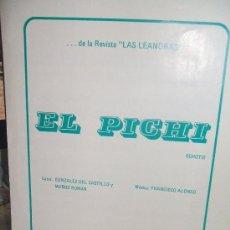 Partituras musicales: EL PICHI- SCHOTIS L. GONZALES DEL CASTILLO Y MUÑOZ ROMAN - M. FRANCISCO ALONSO. Lote 35454458
