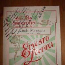 Partituras musicales: PARTITURA LINDA MEXICANA CANCION, DE ERNESTO LECUONA, LA HABANA 1932, DEDICADA AL ACTOR ROBERTO REY . Lote 36460295