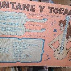 Partituras musicales: CANTAME Y TOCAME Nº 7 CANCIONERO PARA GUITARRA -PARA DAMAS -PARA CABALLEROS . Lote 35727629