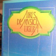 Partituras musicales - AIRES DE MUSICA LIGERA -PARA ORGANO ELECTRONICO. PIANO Y GUITARRA - 35727903