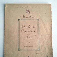 Partituras musicales: STRAUSS. A ORILLAS DEL DANUBIO AZUL. OP. 314. EDITORIAL MÚSICA MODERNA. PARTITURA.. Lote 35744887