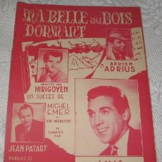 Partituras musicales: ANTIGUA PARTITURA DE MA BELLE AU BOIS DORMANT, CON LUIS MARIANO, DE 1944. Lote 35845422