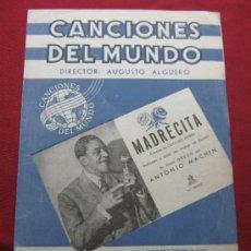 Partituras musicales: CANCIONES DEL MUNDO - DIRECTOR AUGUSTO ALGUERÓ - PARTITURA MADRECITA MACHIN. Lote 35910244