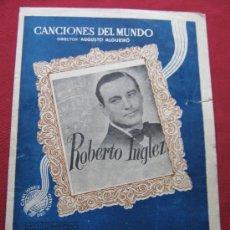 Partituras musicales: CANCIONES DEL MUNDO - DIRECTOR AUGUSTO ALGUERÓ - PARTITURA MI LOCO CORAZON - ROBERTO INGLEZ. Lote 35910316