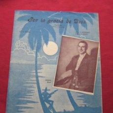 Partituras musicales: PARTITURA POR LA GRACIA DE DIOS - JOAQUIN ROSSI - MUSICA DEL SUR. Lote 35910348