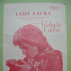 Partituras musicales: PARTITUTA. LADY LAURA. ROBERTO CARLOS. Lote 174176602