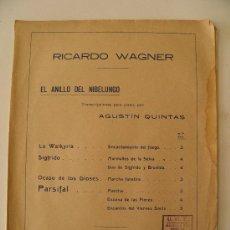 Partituras musicales: RICARDO WAGNER. EL ANILLO DEL NBELUNGO, PARSIFAL. TRANSCRIPCIONES PARA PIANO AGUSTÍN QUINTAS.. Lote 36062698