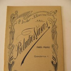 Partituras musicais: PRELUDIOS VASCOS PARA PIANO, CUADERNO I. FR. JOSÉ ANTONIO DE S. SEBASTIÁN O.M.C. CASA ERVITI. 1936. Lote 36064383