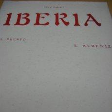Partituras musicales - PARTITURA PARA PIANO. I. ALBENIZ: IBERIA. PRIMER CUADERNO. EL PUERTO. UNION MUSICAL ESPAÑOLA 8 PAGS. - 36209924