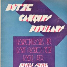 Partituras musicales: DOTZE CANÇONS POPULARS CATALANES - ROGELI SURIOL - ED. LA SARDANA POPULAR - VER FOTO ADICONAL - RD. Lote 36351684