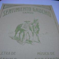 Partiture musicali: PARTITURA. F. Y R. CANARO: SENTIMIENTO GAUCHO. TANGO. LETRA DE A. CARUSO. 2 HOJAS. Lote 36366802