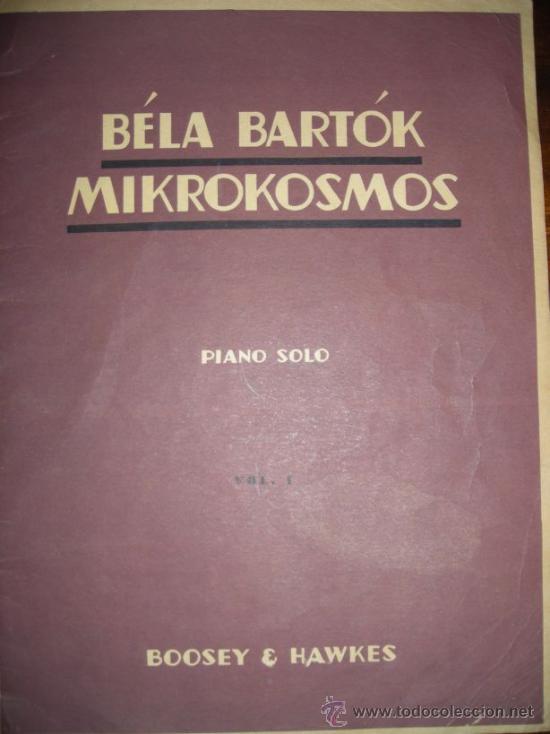 MIKROKOSMOS - BELA BARTOK - LOTE VOLUMENES 1, 2 Y 3 PIANO SOLO - BOOSEY & HAWKES (Música - Partituras Musicales Antiguas)