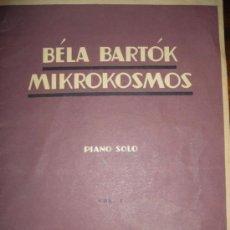 Partituras musicales: MIKROKOSMOS - BELA BARTOK - LOTE VOLUMENES 1, 2 Y 3 PIANO SOLO - BOOSEY & HAWKES. Lote 36808811