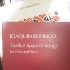 Partiture musicali: JOAQUIN RODRIGO: TWELVE SPANISH SONG FOR VOICE AND PIANO (DOCE CACIONES ESPAÑOLAS, PARA VOZ Y PIANO . Lote 37604120