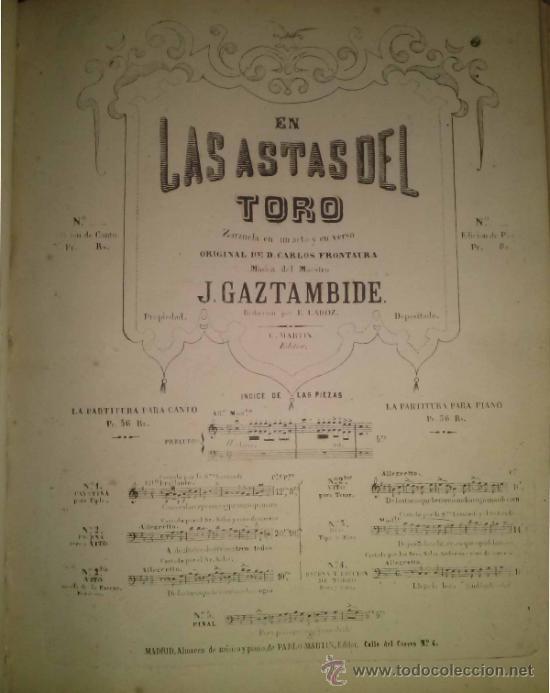 EN LAS ASTAS DEL TORO ZARZUELA DEL MAESTRO GAZTAMBIDE LETRA DE CARLOS FRONTAURA (Música - Partituras Musicales Antiguas)