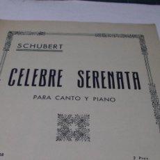 Partituras musicales: PARTITURA PARA CANTO Y PIANO. SCHUBERT: CELEBRE SERENATA. 4 PAGS. UNION MUSICAL ESPAÑOLA. Lote 38219363