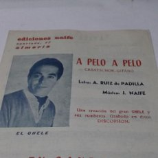 Partituras musicales: PARTITURA PARA VARIOS INSTRUMENTOS. J. NAIFE: A PELO A PELO. CASATSCHOK-GITANO. Y JOSE BERENGUEL: TU. Lote 38340133