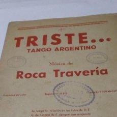 Partituras musicales: PARTITURA PARA PIANO Y VIOLIN. ROCA TRAVERIA: TRISTE... TANGO ARGENTINO. 3 HOJAS. Lote 38341419