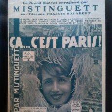 Partituras musicales: PARTITURA ÇA C'EST PARIS J JACQUES CHARLES BOYER MÚSICA JOSÉ PADILLA MISTINGUETT MOULIN ROUGE 1926 . Lote 38404550