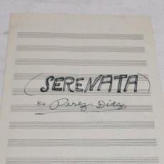Partituras musicales: PARTITURA MANUSCRITA PARA PIANO. PEREZ DIAZ: SERENATA. 2 HOJAS. Lote 38595739