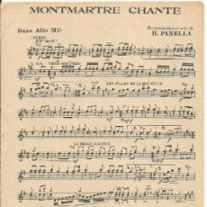 Partituras musicales: *-* PP49 - PARTITURA - MONTMARTRE CHANTE - SAXO ALTO MI B. Lote 38681243