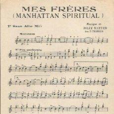 Partituras musicales: *-* PP66 - PARTITURA - MES FRÉRES / TOI, TOI ROMÉO - 1 ER SAXO ALTO MI B. Lote 38705552