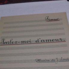 Partituras musicales: PARTITURA MANUSCRITA. J. LENOIR: PARLEZ MOI D'AMOUR. 2 HOJAS.. Lote 38713203